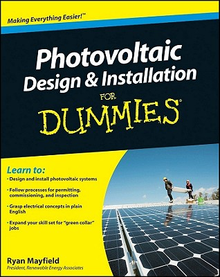 Photovoltaic Design & Installation for Dummies By Mayfield, Ryan